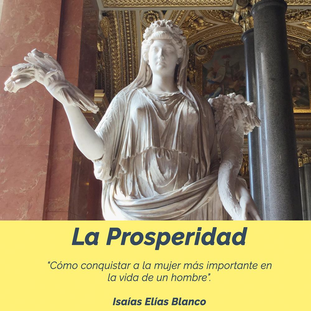 La Prosperidad - Por Isaías Elías Blanco